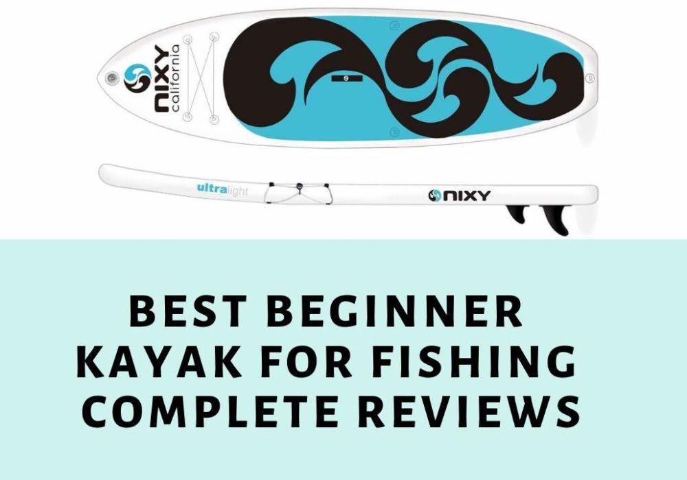 Best Beginner Kayak for Fishing