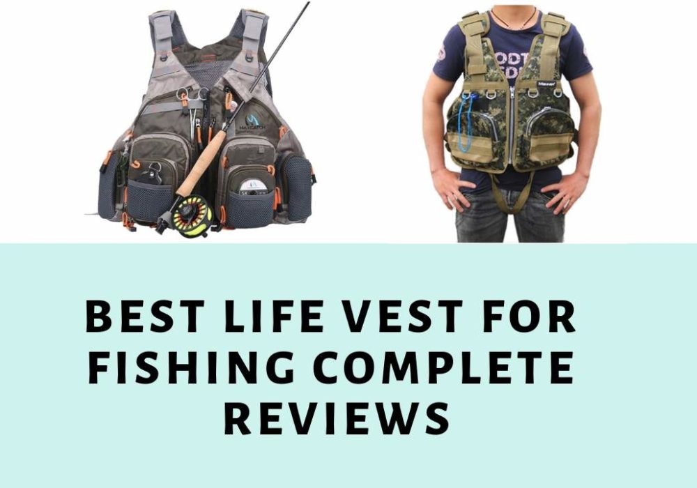 Best Life Vest for Fishing