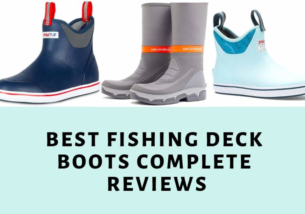 Best Fishing Deck Boots