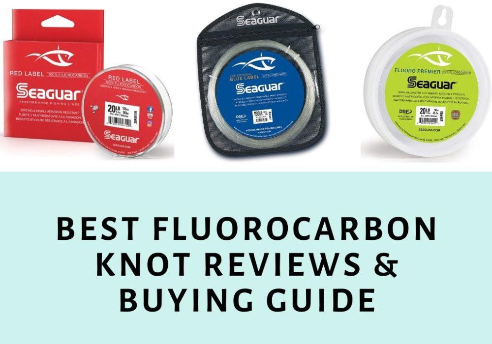 Best fluorocarbon knot